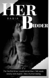 Her Bidder (Savior or Villain) by rabiam83279