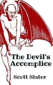 The Devil's Accomplice by Scott Slater