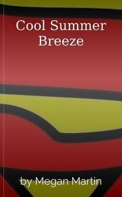 Cool Summer Breeze by Megan Martin