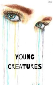 Young Creatures by A.W.