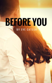Before You by Eve Cates