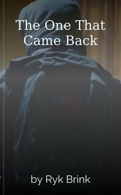 The One That Came Back by Ryk Brink