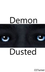 Demon Dusted by CETurner