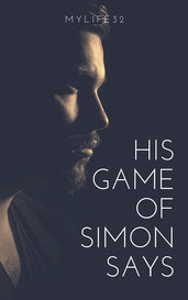 His Game of Simon Says by mylife32