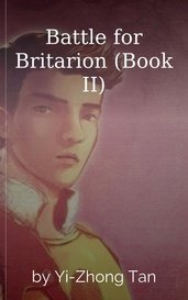 Battle for Britarion (Book II) by Yi-Zhong Tan