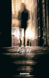 Psycho by slylaufeyson
