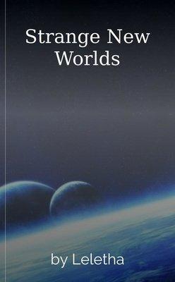 Strange New Worlds by Leletha
