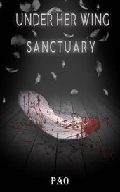 Under Her Wing Sanctuary Book 3 Final by Paostoryteller
