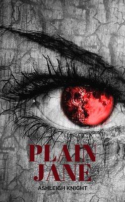 Plain Jane by Ashleigh Knight