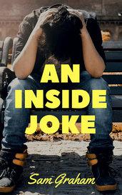 An Inside Joke by Sam Graham