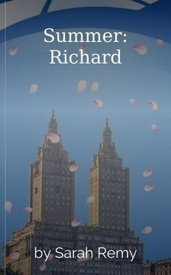 Summer: Richard by Sarah Remy