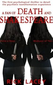 A Fan of Death and Shakespeare by Rick Lacey