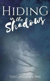 Hiding in the Shadows by Domenic William Miles