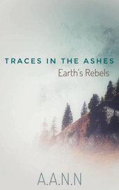 Traces in the Ashes  by Nesu