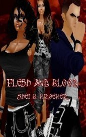 Flesh and Blood by Shei B. Mohammad