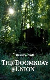 The Doomsday Union by Daniel C. North