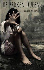 The Broken Queen by Alicia