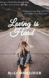 Loving is Hard by GCBooklover
