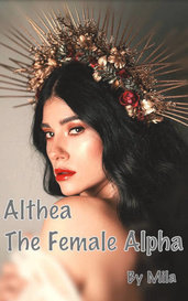 Althea - The Female Alpha by Mila