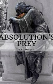 Absolution's Prey by CAJarrett