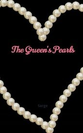 The Queen's Pearls by Sarge
