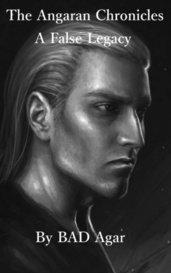 The Angaran Chronicles: A False Legacy by BAD_Agar