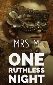 One Ruthless Night by Mrs. M