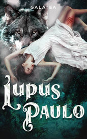 Lupus Paulo {AVAILABLE ON GALATEA} by Lydia Rose