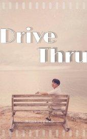 Drive Thru by MinxSugaxD