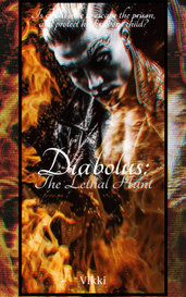 Diabolus: The Lethal Hunt  by Vikki