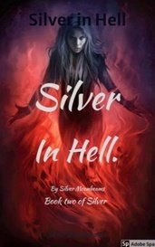 Silver in Hell by Silver Moonbeams