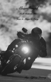 Abandoned  Hell Riders Mc Jase & Maya's story  by Tiffany