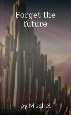 Forget the future by Mischel