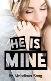 He is Mine by Melodious Song