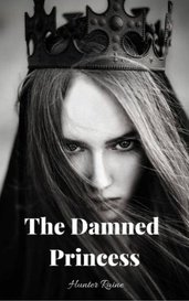The Damned Princess by Hunter Raine