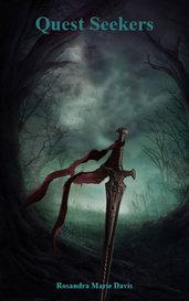Quest Seekers by Rosandra Marie Davis