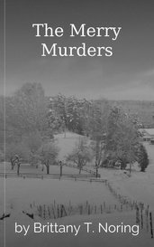 The Merry Murders by Brittany T. Noring
