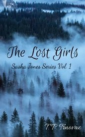 The Lost Girls by T. P. Trnovac