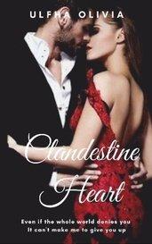 Clandestine Heart by Ulfha Olivia Ulya