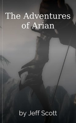 The Adventures of Arian by James Parker