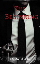 The Beginning  by Emma Garcia
