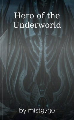 Hero of the Underworld by mist9730