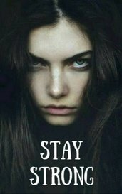 Stay Strong by Adreanna Gibson