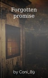 Forgotten promise by Coni_89