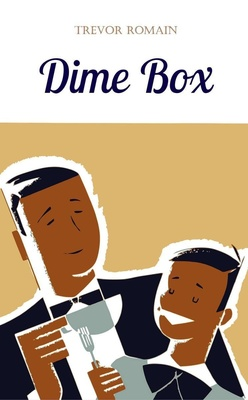 Dime Box by Trevor Romain