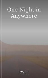 One Night in Anywhere by H
