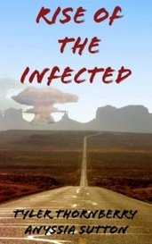 Rise of The Infected by Tyler