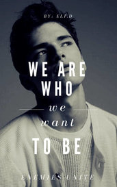we are wнo we wanт тo вe  by Eli.D