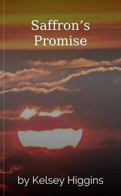 Saffron's Promise by Kelsey Higgins