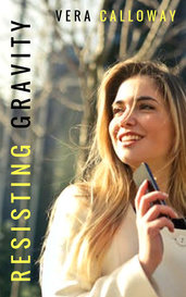Resisting Gravity by Vera Calloway